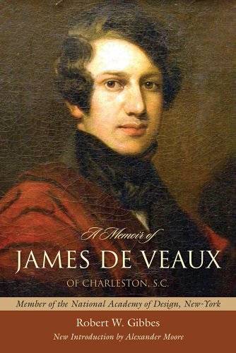 9781611170986: A Memoir of James De Veaux, of Charleston, S.C.: Member of the National Academy of Design, New-York (Southern Classics)