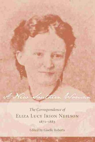 A New Southern Woman: The Correspondence of