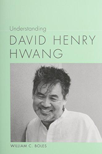 9781611172874: Understanding David Henry Hwang (Understanding Contemporary American Literature)