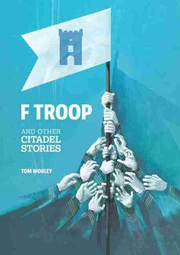 9781611173345: F Troop and Other Citadel Stories