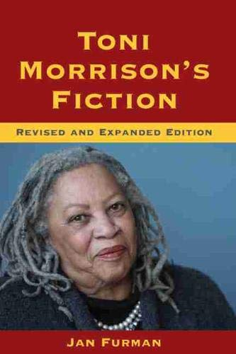 9781611173666: Toni Morrison's Fiction: Revised and Expanded Edition (Understanding Contemporary American Literature)