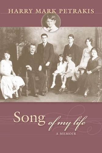 Song of My Life: A Memoir: Petrakis, Harry Mark