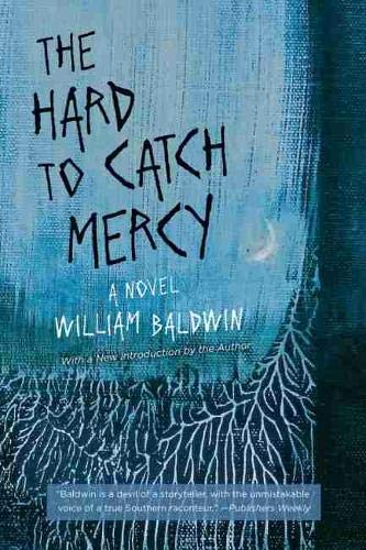 9781611175219: The Hard to Catch Mercy: A Novel (Southern Revivals)