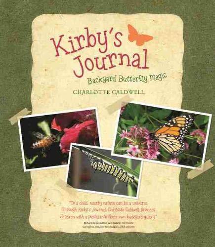 Kirby's Journal: Backyard Butterfly Magic (Young Palmetto Books): Caldwell, Charlotte