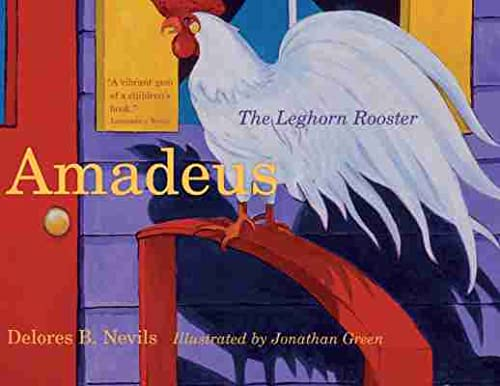9781611175561: Amadeus: The Leghorn Rooster (Young Palmetto Books)