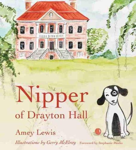 9781611176261: Nipper of Drayton Hall (Young Palmetto Books)
