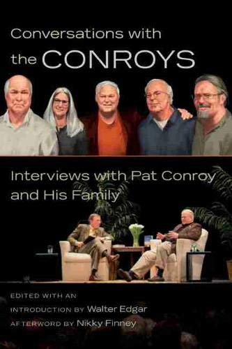 9781611176308: Conversations with the Conroys: Interviews with Pat Conroy and His Family