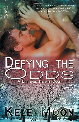 Defying the Odds (Battered Hearts): Moon, Kele