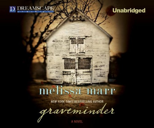 9781611200294: GRAVEMINDER, { UNABRIDGED AUDIO CD} , BY MELISSA MARR
