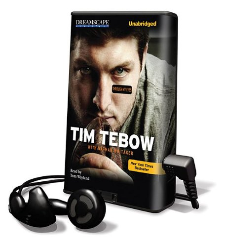 Through My Eyes: Library Edition (Playaway Adult Fiction) (9781611203561) by Tim Tebow