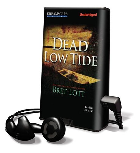 Dead Low Tide (Playaway Adult Fiction) (1611203627) by Lott, Bret