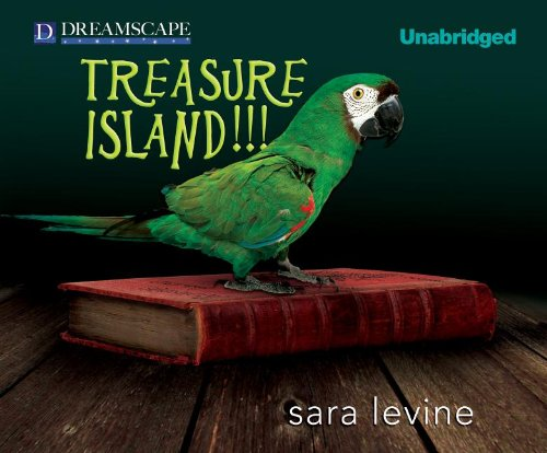 Treasure Island!!!: Sara Levine