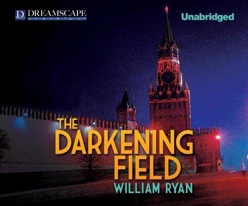 The Darkening Field: WILLIAM RYAN
