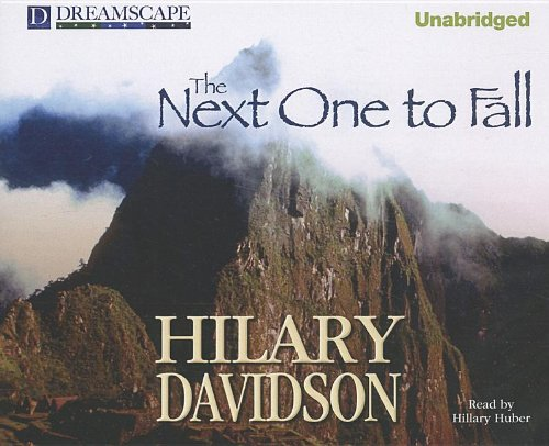 The Next One to Fall (Lily Moore): Davidson, Hilary