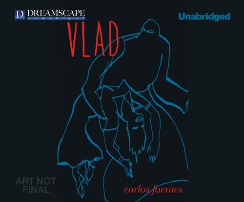 Vlad (CD-Audio): Carlos Fuentes
