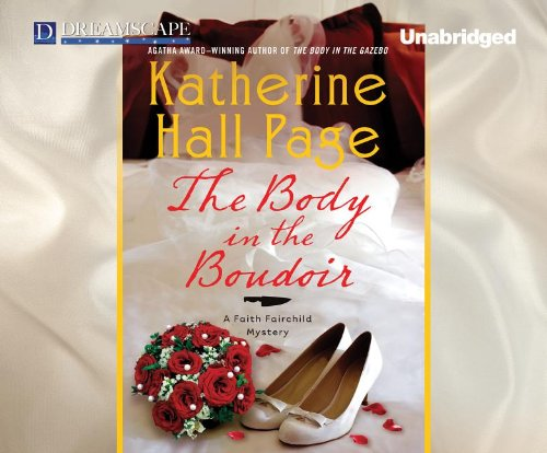 The Body in the Boudoir: A Faith Fairchild Mystery (Faith Fairchild Mysteries): Page, Katherine ...