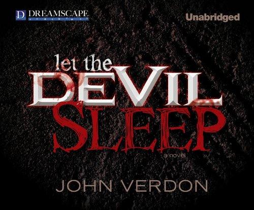 Let the Devil Sleep (Dave Gurney): Verdon, John