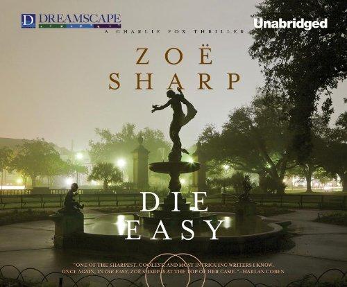 Die Easy: Zoe Sharp