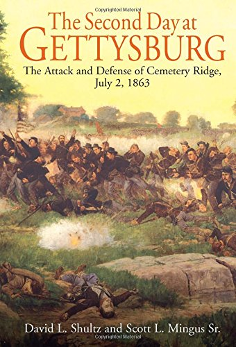 9781611210743: The Second Day at Gettysburg: The Attack and Defense of the Union Center on Cemetery Ridge, July 2, 1863