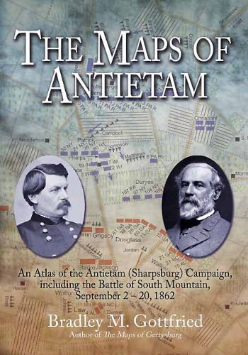 9781611210866: The Maps of Antietam: An Atlas of the�Antietam�(Sharpsburg) Campaign,�including the Battle of South Mountain,�September 2 - 20, 1862 (Savas Beatie Military Atlas)