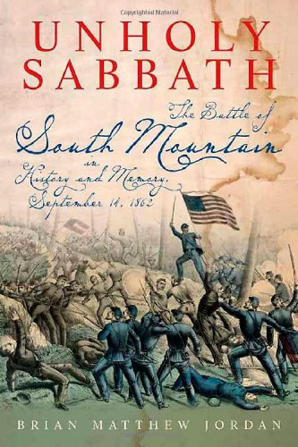 9781611210880: Unholy Sabbath: The Battle of South Mountain in History and Memory, September 14, 1862