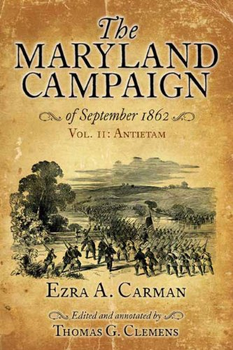 9781611211146: THE MARYLAND CAMPAIGN OF SEPTEMBER 1862: Volume II, Antietam