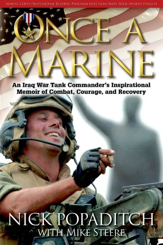 9781611211443: Once a Marine: An Iraq War Tank Commander's Inspirational Memoir of Combat, Courage, and Recovery