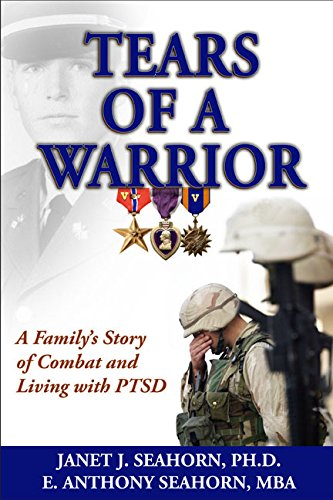 9781611212730: Tears of a Warrior: A Family's Story of Combat and Living with Ptsd
