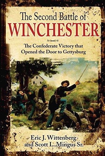 The Second Battle of Winchester: Eric J. Wittenberg, Scott L. Mingus