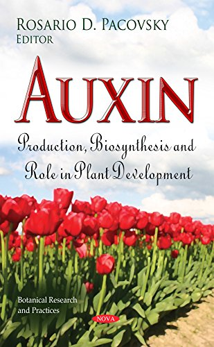 9781611220605: Auxin: Production, Biosynthesis and Role in Plant Development (Botanical Research and Practices)