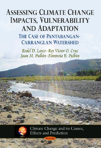 Assessing Climate Change Impacts, Vulnerability & Adaptation (Climate Change and Its Causes, ...