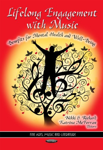 9781611222401: Lifelong Engagement with Music: Benefits for Mental Health & Well-Being. Edited by Nikki S. Rickard, Katrina McFerran (Fine Arts, Music and Literature)