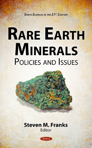 9781611223101: Rare Earth Minerals: Policies and Issues (Earth Sciences in the 21st Century)