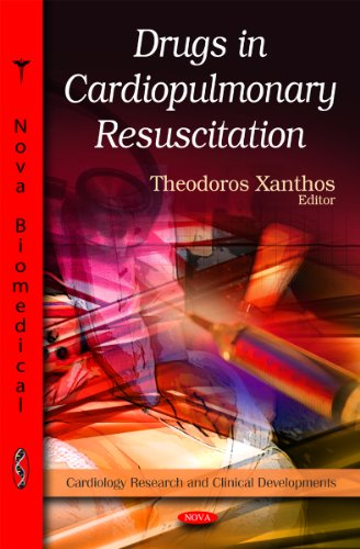 9781611225129: Drugs in Cardiopulmonary Resuscitation (Cardiology Research and Clinical Developments) (Pharmacology-- Research, Safety Testing and Regulation)
