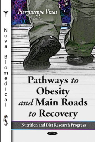9781611227406: Pathways to Obesity and Main Roads to Recovery (Nutrition and Diet Research Progress)