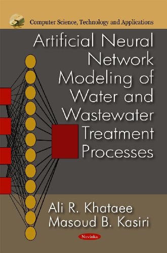 Artificial Neural Network Modeling of Water & Wastewater Treatments Processes (Computer Science...