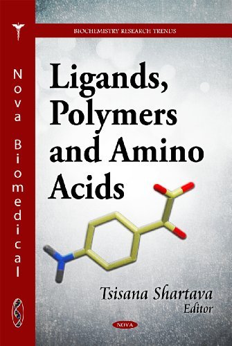 Ligands, Polymers & Amino Acids (Biochemistry Research Trends)