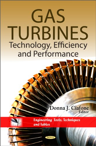 Gas Turbines: Technology, Efficiency & Performance (Engineering Tools, Techniques and Tables)