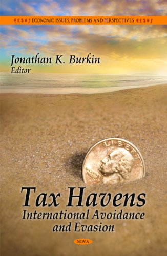 Tax Havens: International Avoidance and Evasion (Economic Issues, Problems and Perspectives / ...