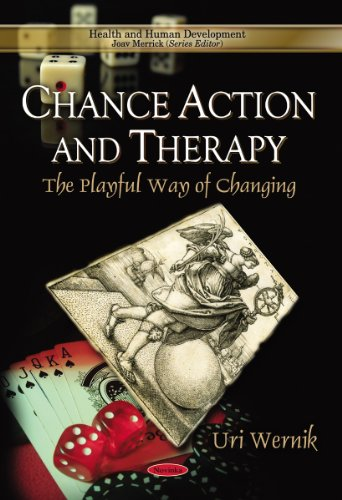 9781611229875: Chance Action and Therapy: The Playful Way of Changing (Health and Human Development Series)
