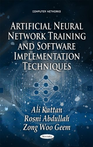 9781611229905: Artificial Neural Network Training and Software Implementation Techniques (Computer Networks)