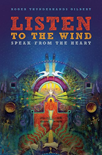 9781611250114: Listen to the Wind, Speak from the Heart