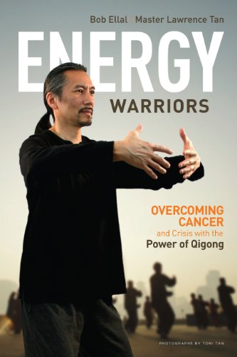 9781611250121: Energy Warriors: Overcoming Cancer and Crisis with the Power of Qigong