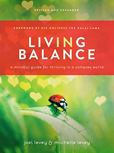 9781611250299: Living in Balance: A Mindful Guide for Thiving in a Complex World