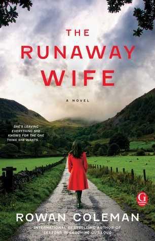 RUNAWAY WIFE: Rowan Coleman