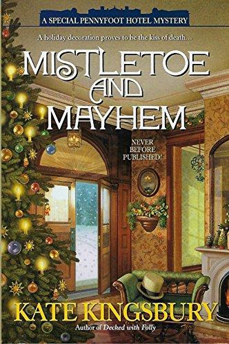 9781611290202: Mistletoe and Mayhem (A Special Pennyfoot Hotel Mystery)