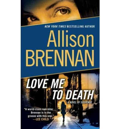 9781611290790: (LOVE ME TO DEATH: A NOVEL OF SUSPENSE) BY (BALLANTINE BOOKS)[QUALITY PAPER]DEC-2010