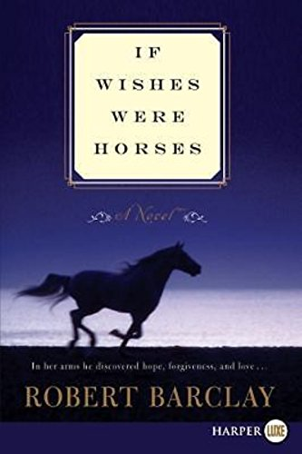 9781611290929: If Wishes Were Horses LP (Hardcover)