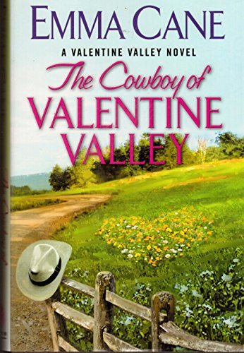 9781611291261: The Cowboy of Valentine Valley (A Valentine Valley Novel)
