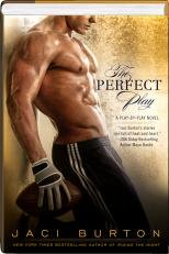 The Perfect Play (A Play-By-Play novel) 9781611291773 The Perfect Play From bestselling author Jaci Burton comes a scorching tale about love and the games people play. NFL quarterback Mick R